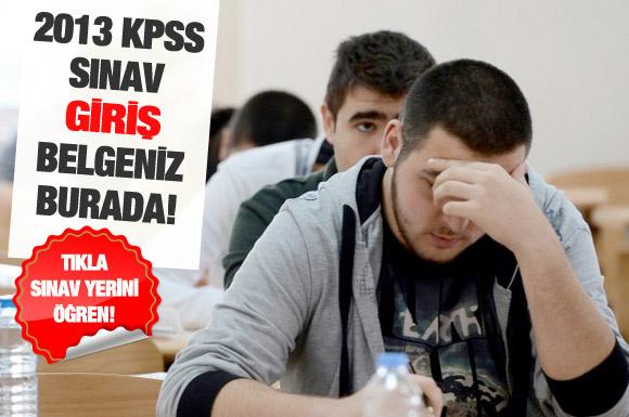 2013-KPSS sınav giriş belgeniz burada!
