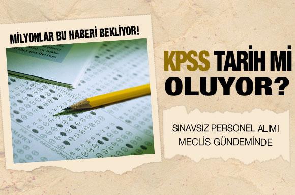 KPSS'siz personel alımı müjdesi!