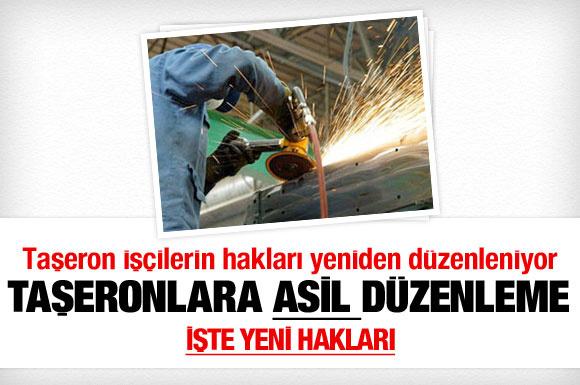 Taşeron işçinin haklarına asil düzenleme