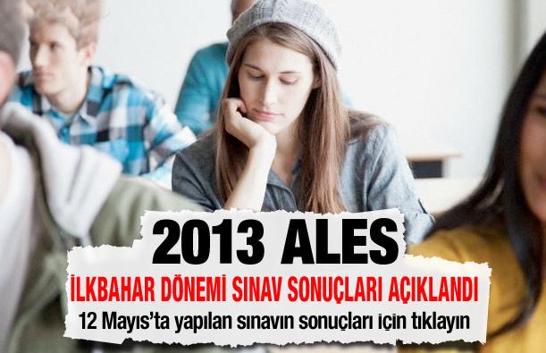 2013 ALES  İlkbahar sonuçları için tıklayın!