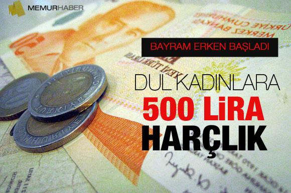 Dullara 500 lira bayram harçlığı geliyor!