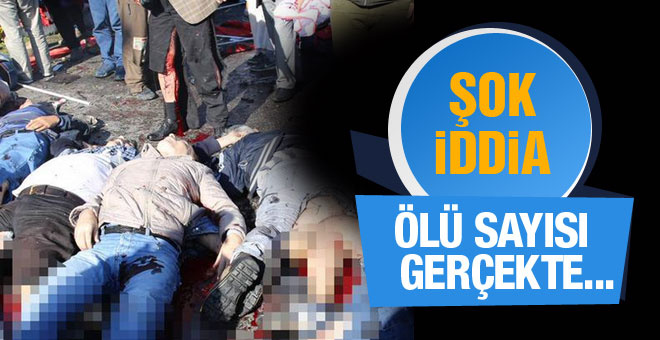 Ankara patlaması gerçek ölü sayısı bu mu? Şok iddia