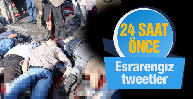 Ankara'da patlama öncesi esrarengiz tweetler