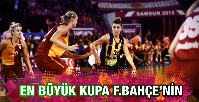 En büyük kupa Fenerbahçe'nin oldu
