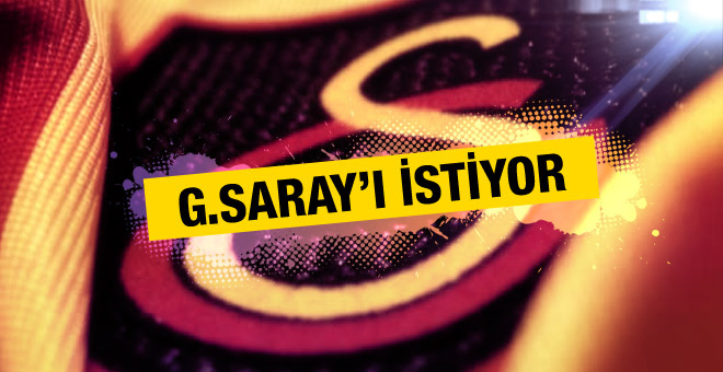 Milli yıldızdan mesaj: Galatasaray'ı istiyorum