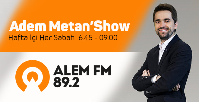 Adem Metan Show artık Alem FM'de!