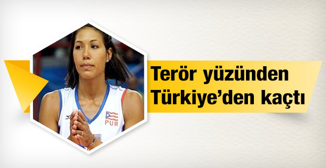 Terör saldırısı yüzünden Türkiye'den kaçtı!