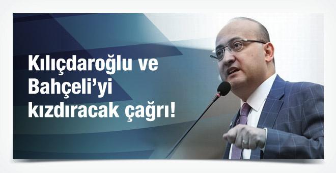 Akdoğan'dan Bahçeli ve Kılıçdaroğlu'na istifa çağrısı!
