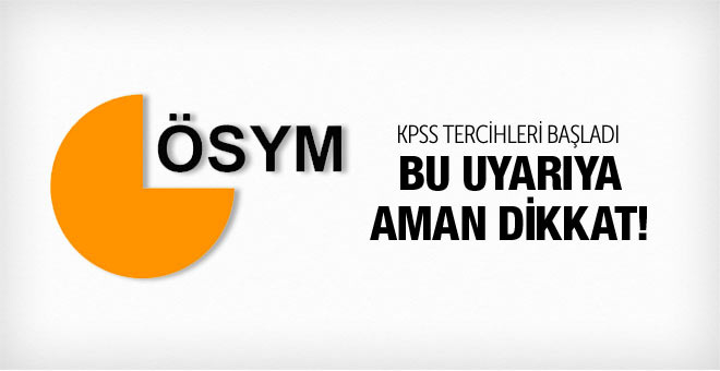 2015 KPSS tercih başvuruları ÖSYM - KPSS / 2 Başvuru tarihleri