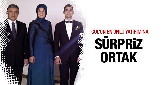 Abdullah Gül'ün oğlunun yatırımına sürpriz ortak