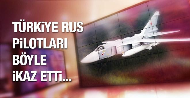 İşte Türkiye'nin Rus uçağını ikaz ettiği anlar...