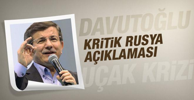 Davutoğlu'ndan Rusya için önemli açıklamalar