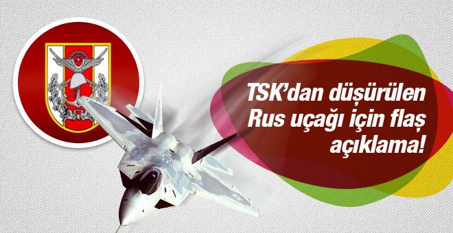 TSK'dan düşürülen Rus uçağı için flaş açıklama!