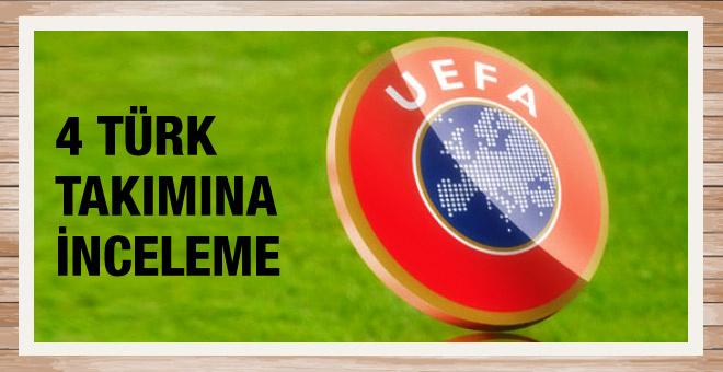 UEFA'dan 4 Türk takımı için açıklama