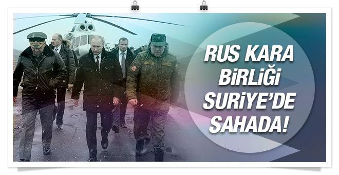 Rus kara birlikleri de Suriye'de sahaya çıktı!