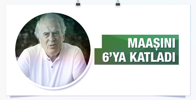 Mustafa Denizli maaşını 6'ya katladı!