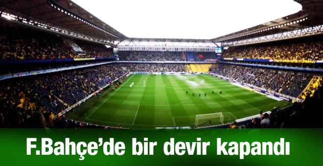 Fenerbahçe'de bir devir kapandı