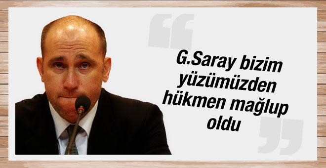 Erdenay'a göre G.Saray'ın hükmen yenilme nedeni