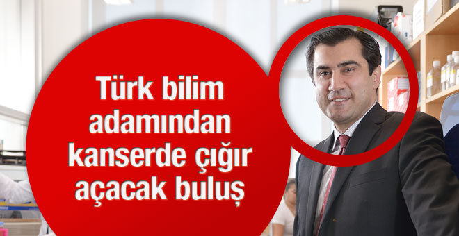 Kanser için Türk bilimadamından müthiş buluş