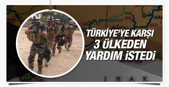 Irak Türkiye ye karşı 3 ülkeden yardım istedi