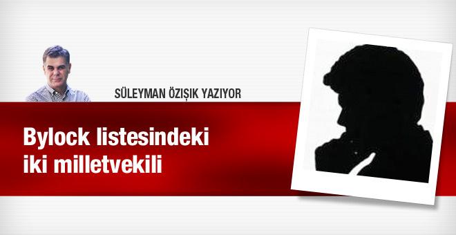 Bylock listesindeki iki milletvekili Süleyman Özışık yazdı