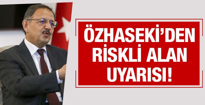 Şehircilik Bakanı Özhaseki açıkladı 49 ilde...