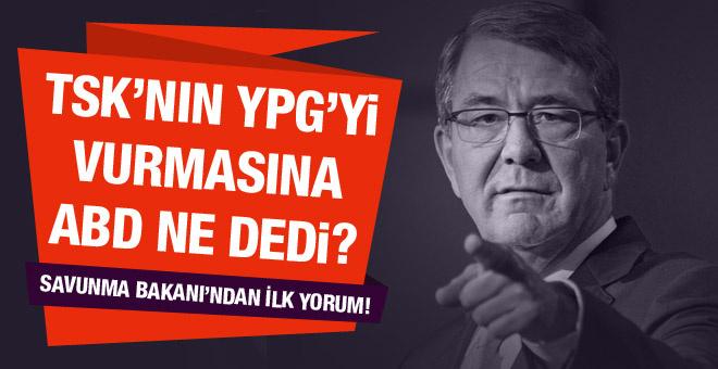ABD'den TSK'nın YPG saldırısına ilk yorum!