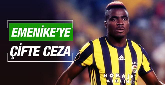 Fenerbahçe'den Emenike'ye çifte ceza