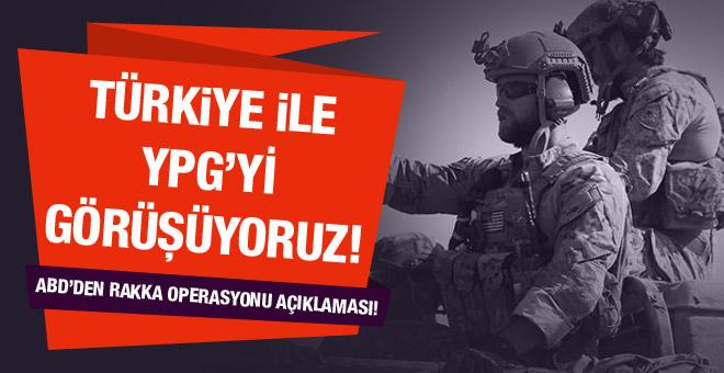 ABD: Türkiye ile YPG konusunu görüşüyoruz
