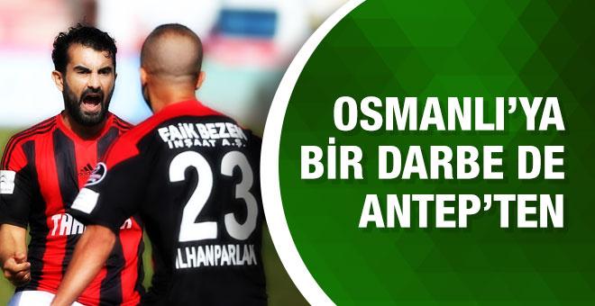 Osmanlı'ya bir darbe de Gaziantepspor'dan