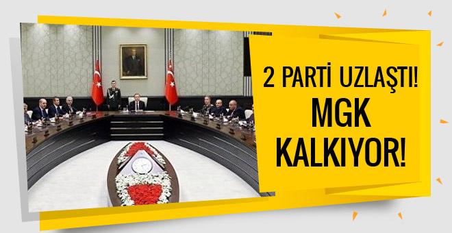 AK Parti ve MHP uzlaştı MGK kalkıyor!