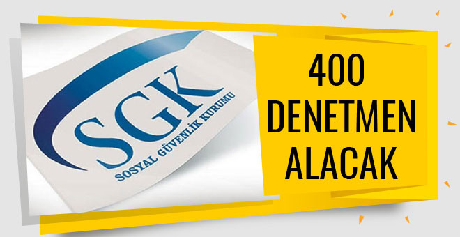 SGK ilan yayınladı denetmen yardımcısı alacak