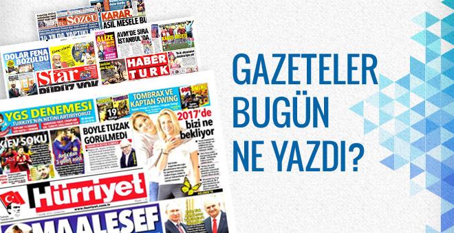 Gazete manşetleri 7 Aralık 2016 bugünkü gazeteler