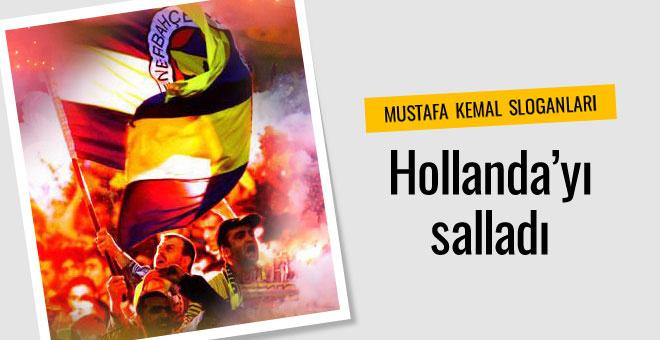 Fenerbahçe taraftarı Hollanda'yı salladı!