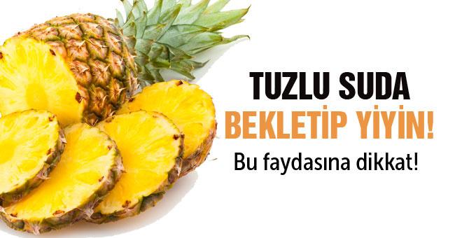 İşte ananas gerçeği! Yemeden önce tuzlu suda bekletirseniz...