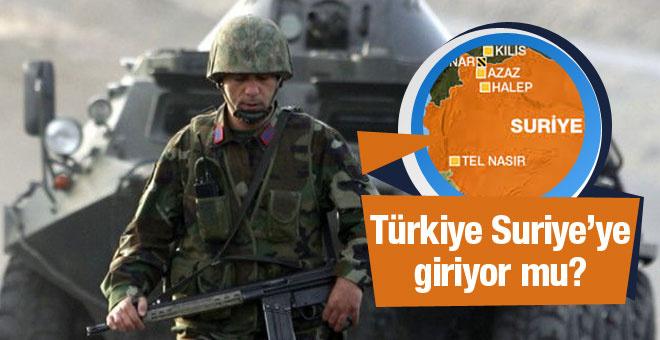 TSK, Suriye'ye girecek mi