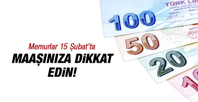 Memurlara derece zammı 15 Şubat'ta maaşlara dikkat!