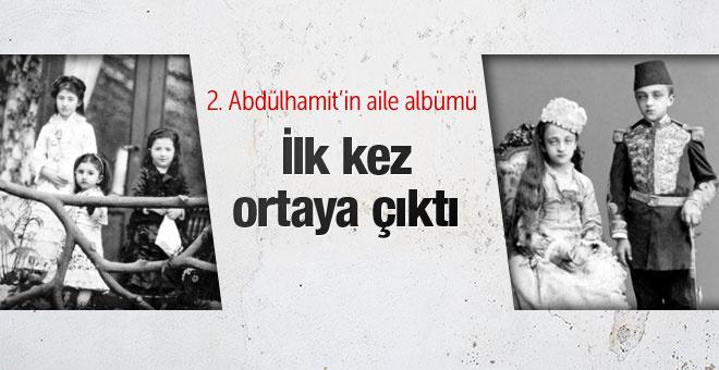 İlk kez gün ışığına çıkan 2. Abdülhamit'in aile albümü
