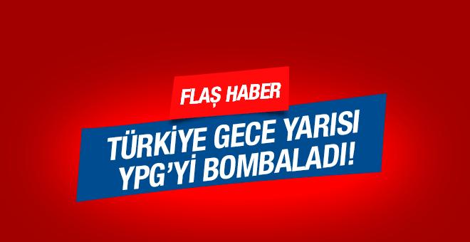 Türkiye YPG'yi gece yarısı bombaladı!