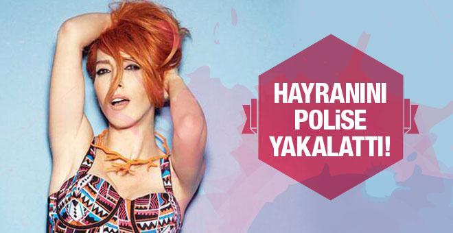 Hande Yener takıntılı hayranını yakalattı