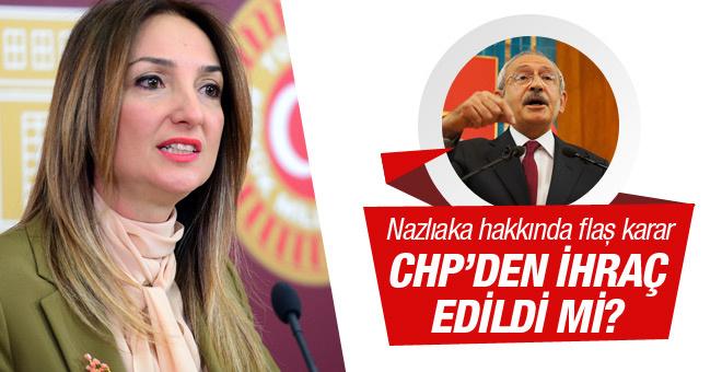 CHP'de Aylin Nazlıaka kararı ihraç edildi mi?