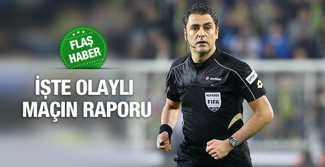 Trabzonspor Fenerbahçe maçının hakem raporu!