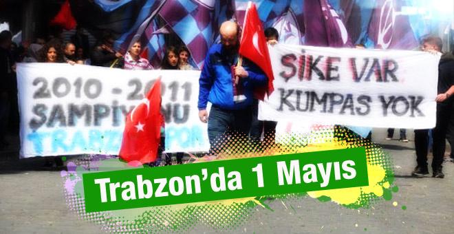 Trabzon'daki 1 Mayıs'ta hedef Fenerbahçe