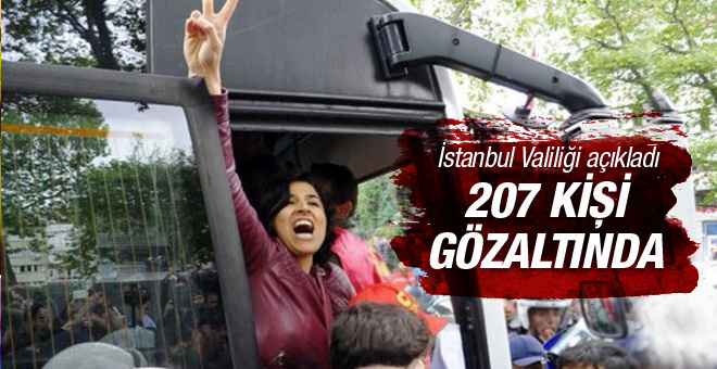 İstanbul'da 1 Mayıs'a 207 gözaltı!