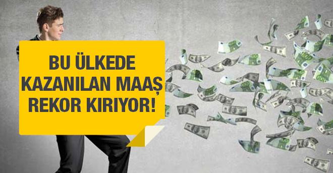 İşte en yüksek maaş veren ülkeler Türkiye var mı?