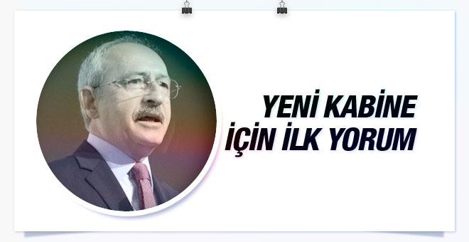 Kemal Kılıçdaroğlu'ndan yeni kabine yorumu