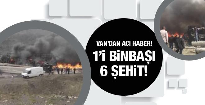 Van'da patlama! 1'i Binbaşı 6 asker şehit!