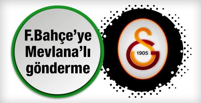 Göksenin Fenerbahçe'ye Mevlana'lı gönderme yaptı