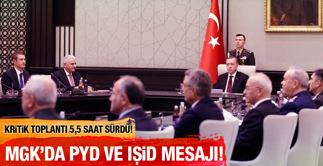 Kritik MGK'dan PYD ve IŞİD mesajı!