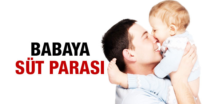 Doğum yapan sigortalı kadına ödenek: Babaya süt parası!